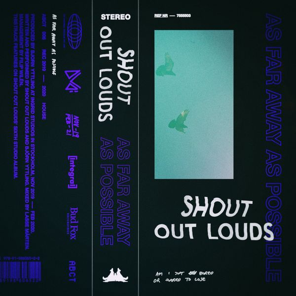 Shout Out Louds|As Far Away As Possible