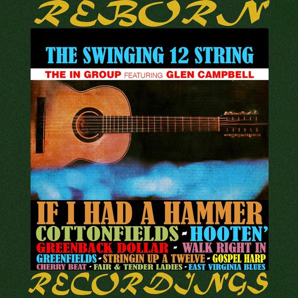 Glen Campbell - The Swinging 12-String (HD Remastered)