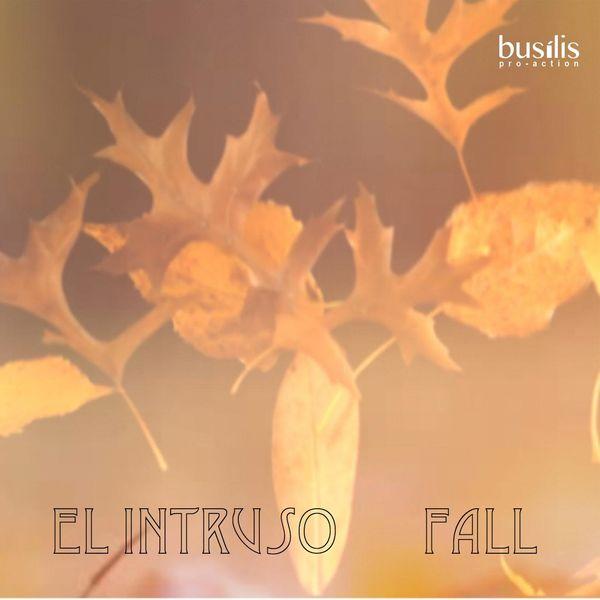 El Intruso - Fall