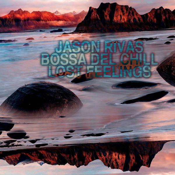Jason Rivas - Lost Feelings