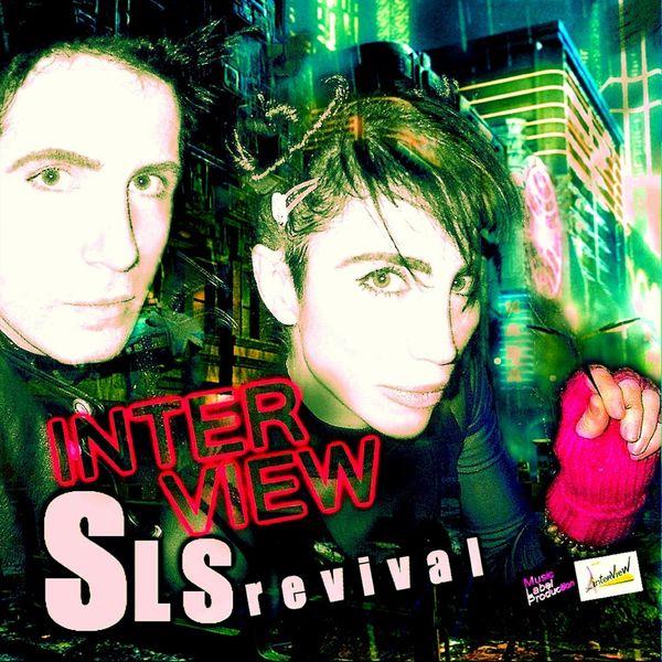Interview - Sls Revival