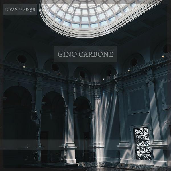 Gino Carbone - Iuvante Sequi