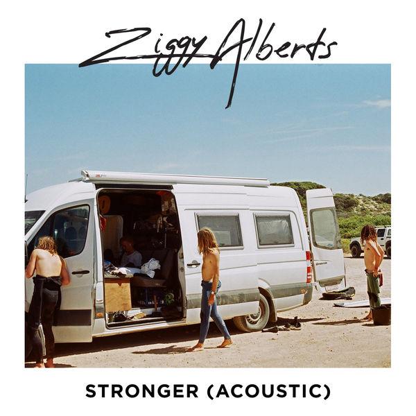 Ziggy Alberts - Stronger (Acoustic)