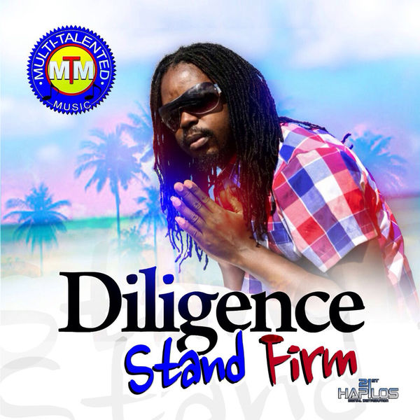 Diligence|Stand Firm - Single