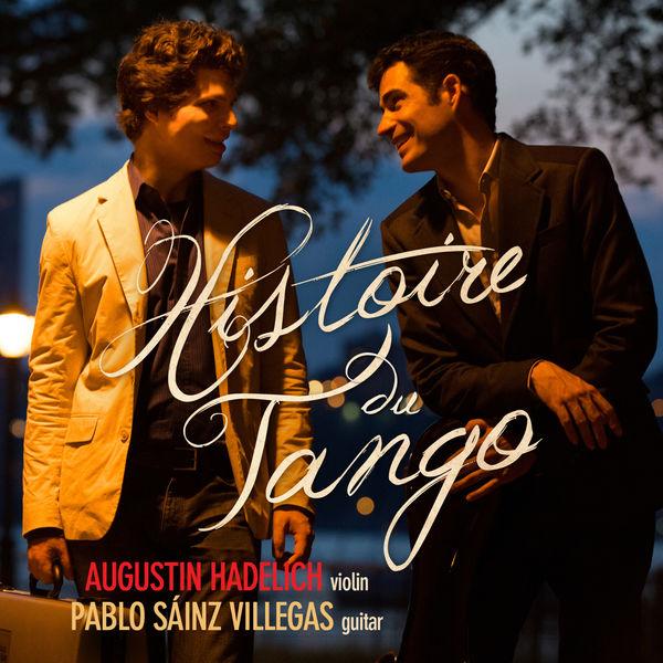 Augustin Hadelich Histoire du Tango
