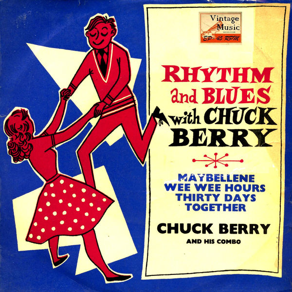 "Chuck Berry - Vintage Rock Nº 18 - EPs Collectors ""Rhythm And Blues Witch Chuck Berry"""