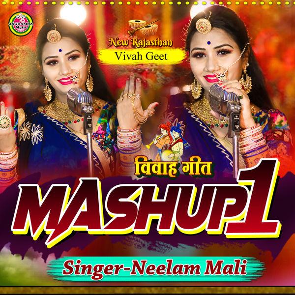 Neelam Mali - Vivah Geet Mashup1