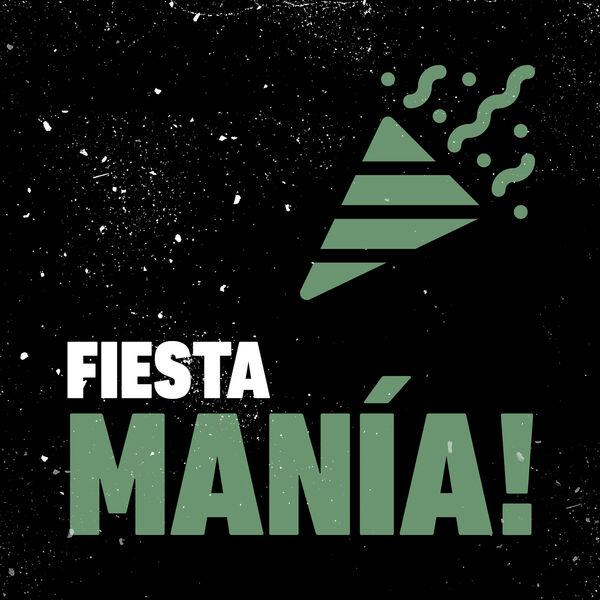 Various Artists - FIESTA MANÍA!