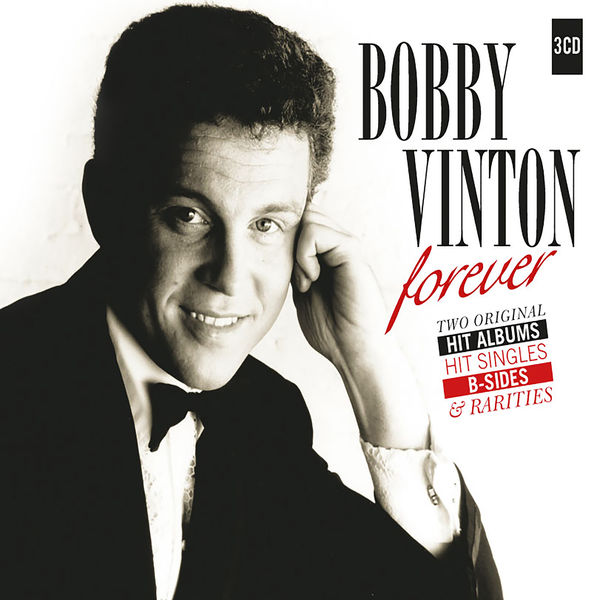 Bobby Vinton - Forever - 2 Original Albums, Hit Singles, B-Sides & Rarities