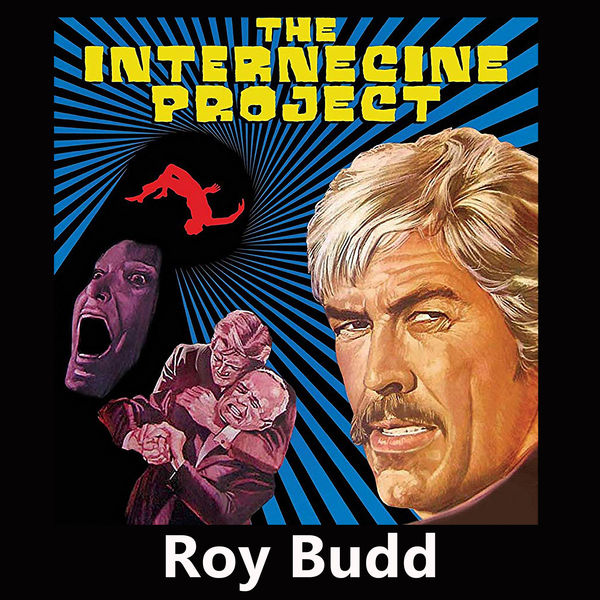 Roy Budd - The Internecine Project (Original Motion Picture Soundtrack)