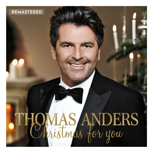 Thomas Anders - Christmas for You (Remastered 2020)