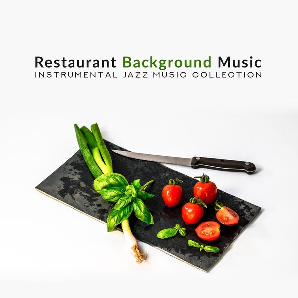 Jazz Night Music Paradise - Restaurant Background Music – Instrumental Jazz Music Collection