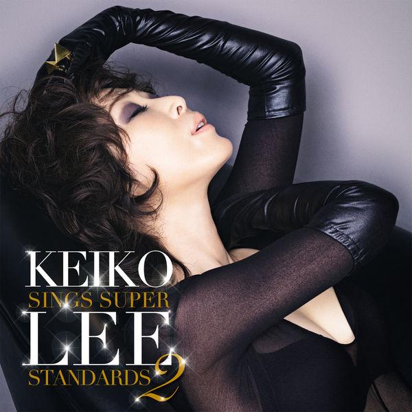 Keiko Lee - Keiko Lee sings super standards 2