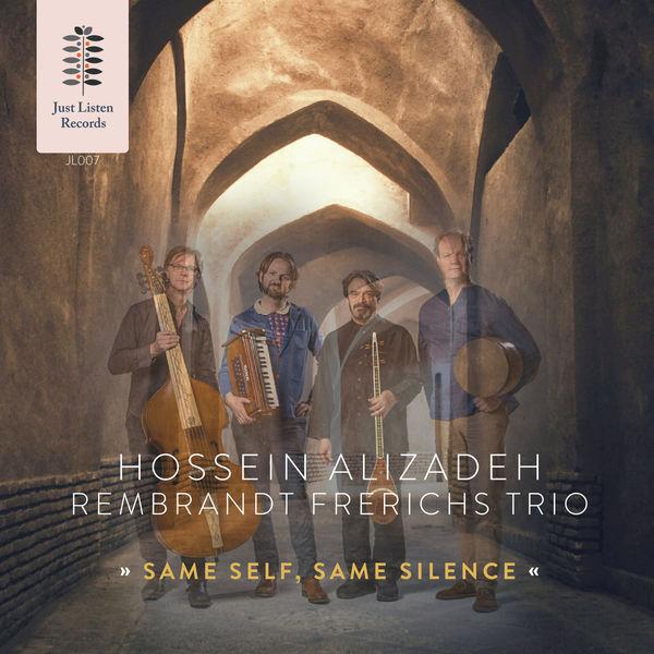 Rembrandt Frerichs Trio - Same Self, Same Silence