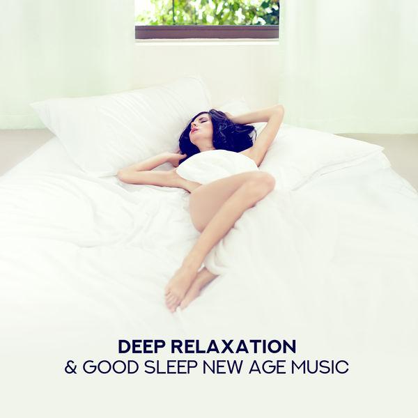 Deep Sleep Relaxation - Deep Relaxation & Good Sleep New Age Music
