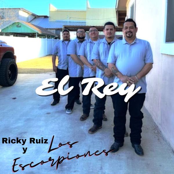 Ricky Ruiz Y Los Escorpiones - El Rey