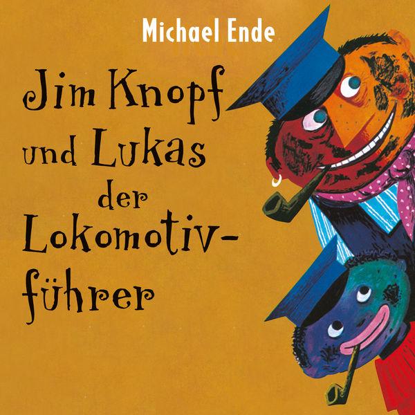 Michael Ende - Jim Knopf und Lukas der Lokomotivführer