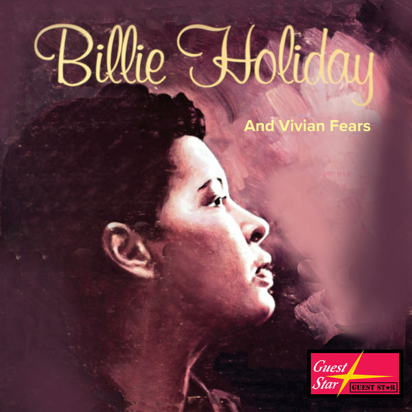 Billie Holiday - Billie Holiday and Vivian Fears