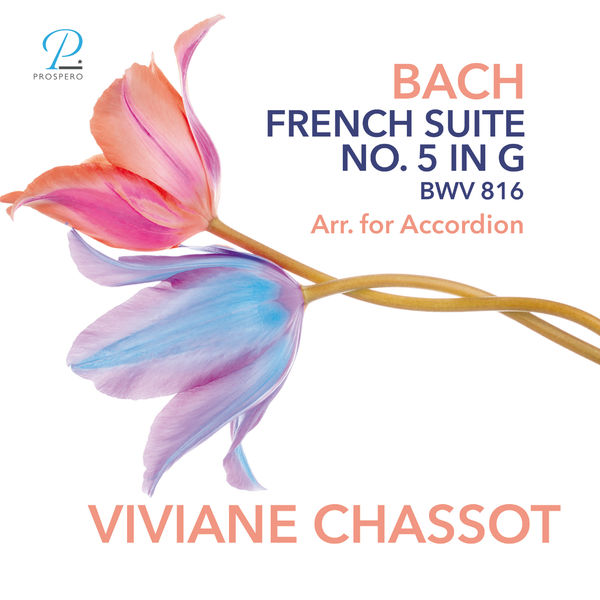 Viviane Chassot - Bach: French Suite No. 5 in G Major, BWV 816 (Arr. for Accordion)