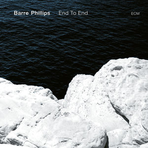 vignette de 'End To End (Barre Phillips)'