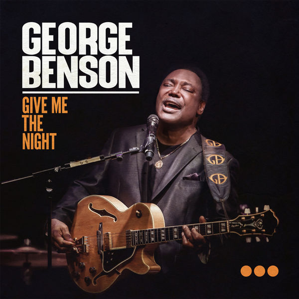 George Benson - Give Me The Night (Live)