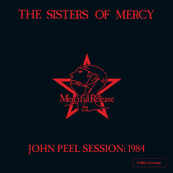 The Sisters Of Mercy - John Peel Session: 1984