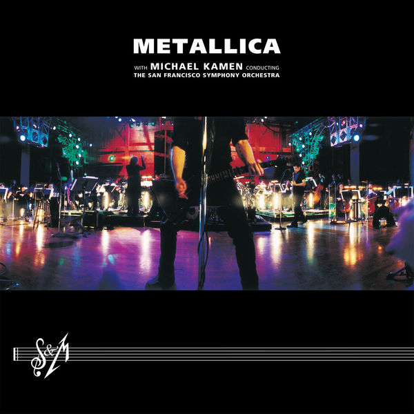 Metallica - S&M (with Michael Kamen Conducting the San Francisco Symphony Orchestra) [Live at the Berkeley Community Theater, Berkeley, CA, 4/21-22/1999]