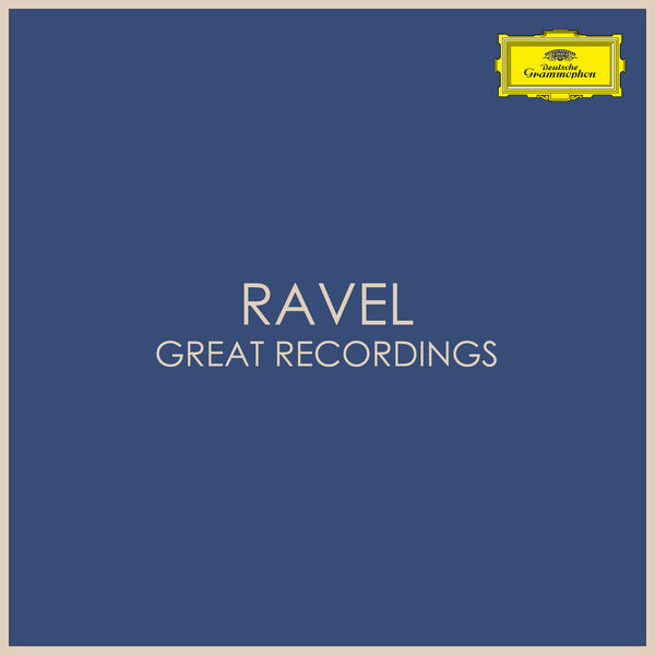 Maurice Ravel - Ravel - Great Recordings