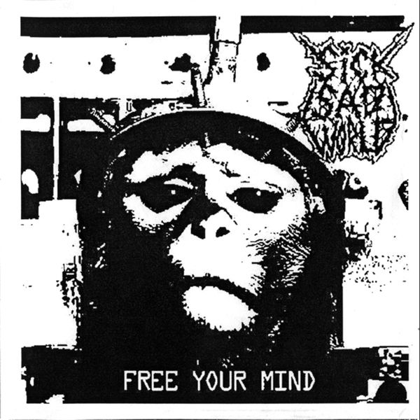 Sick Sad World - Free Your Mind