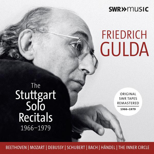 Friedrich Gulda - Friedrich Gulda: The Stuttgart Solo Recitals (Live)