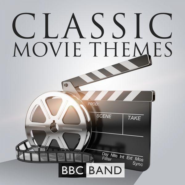 BBC Band - Classic Movie Themes