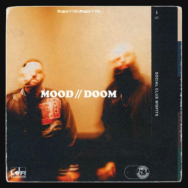 Social Club Misfits - MOOD // DOOM