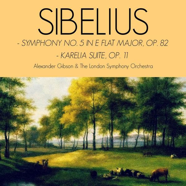 Jean Sibelius - Sibelius: Symphony No. 5 in E Flat Major & Karelia Suite