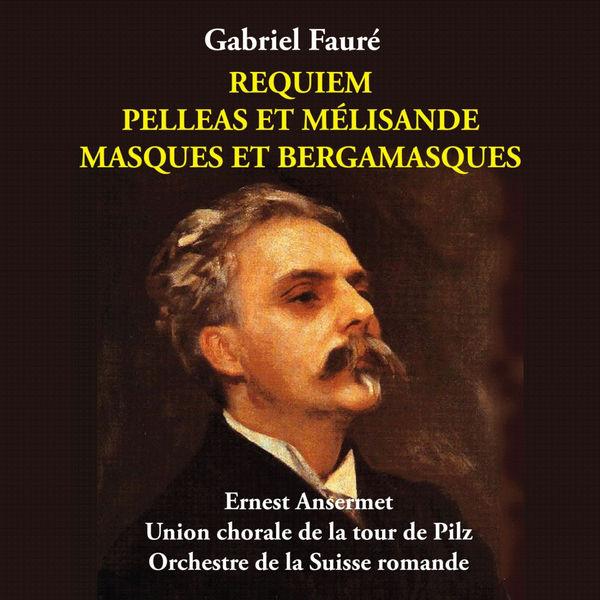 Suzanne Danco - Fauré - Requiem, Pelleas et Mélisande, Masques et Bergamasques [1955]