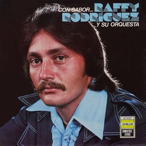 Raffy Rodriguez Y Su Orquesta - Con Sabor…