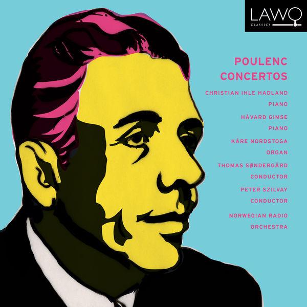 Christian Ihle Hadland - Poulenc : Concertos