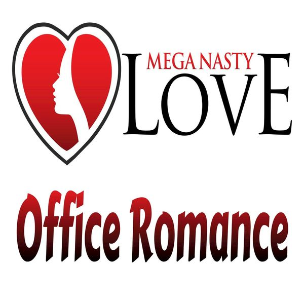 office romance mega nasty love t l charger et couter l 39 album. Black Bedroom Furniture Sets. Home Design Ideas