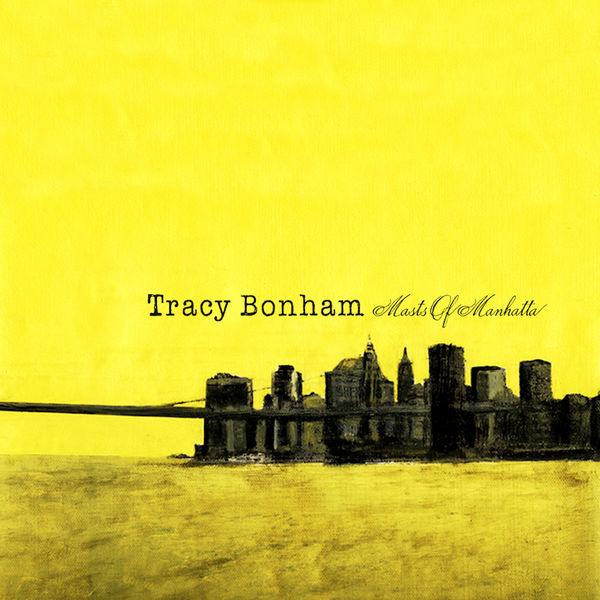 Tracy Bonham Masts of Manhatta
