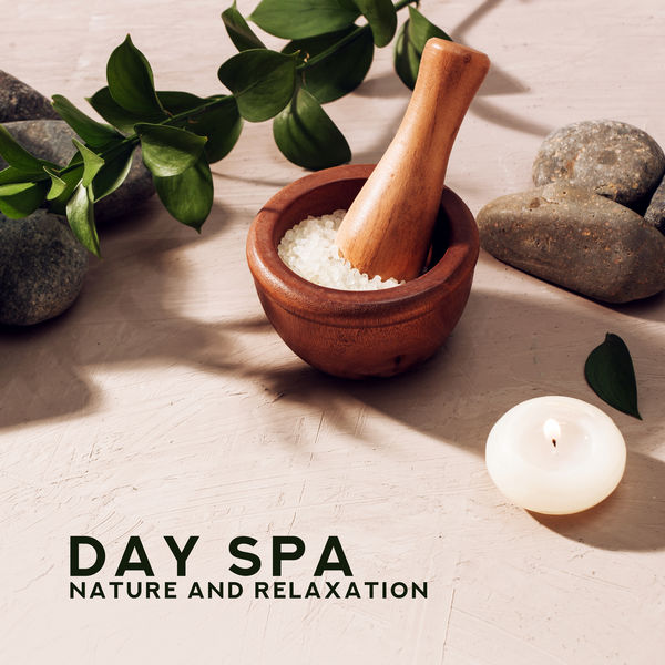 Spa Music Paradise - Day SPA: Nature and Relaxation