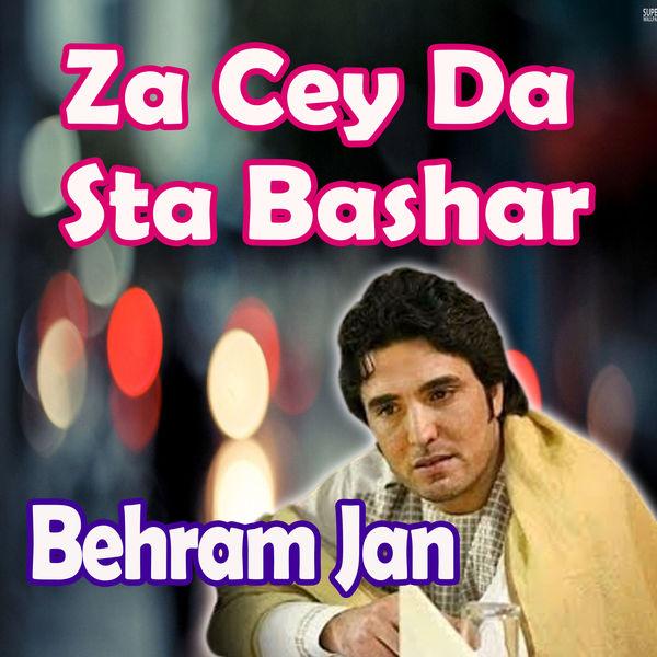 Behram Jan - Za Cey da Sta Bashar