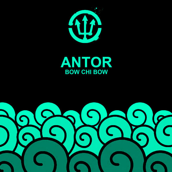 Antor - Bow Chi Bow
