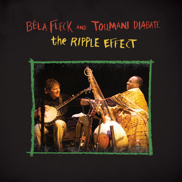 Béla Fleck - The Ripple Effect