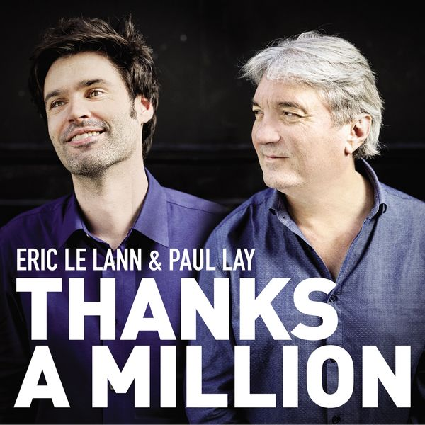 Eric Le Lann, Paul Lay - Thanks a Million