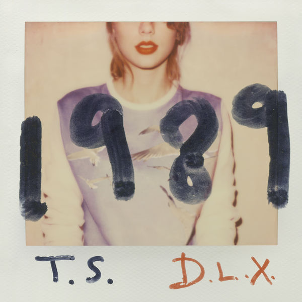 Taylor Swift - 1989 (Deluxe Edition)