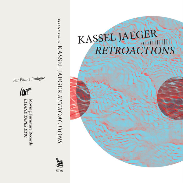 Kassel Jaeger - Retroactions