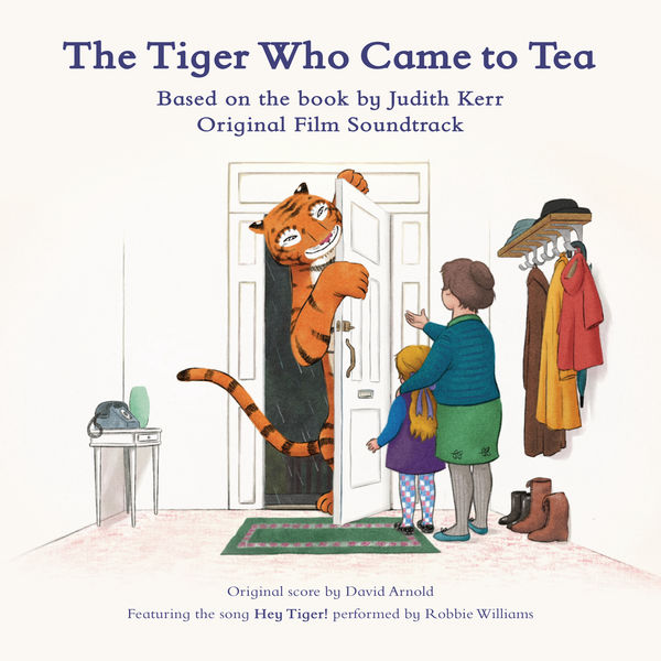 David Arnold - The Tiger Who Came to Tea (Original Film Soundtrack)
