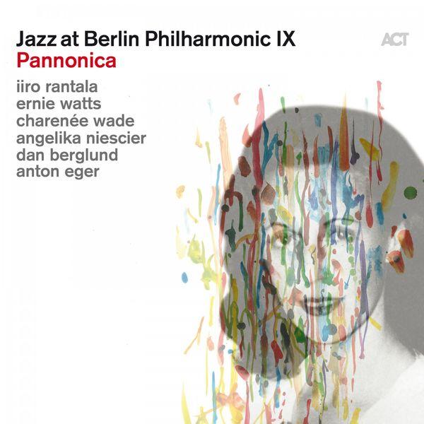 Iiro Rantala - Jazz at Berlin Philharmonic IX: Pannonica (Live)