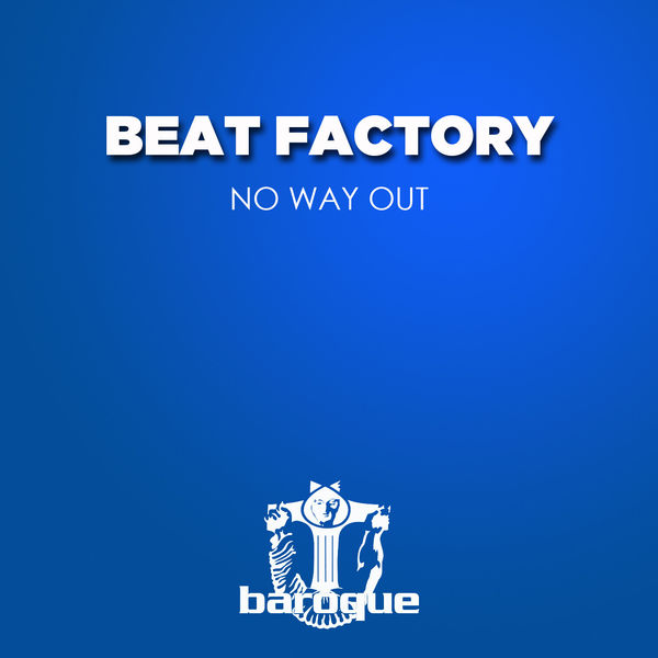 Beat Factory - No Way Out