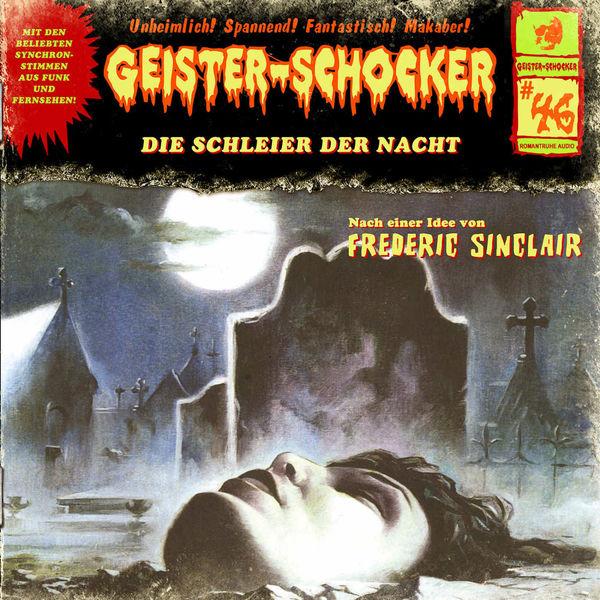 Geister-Schocker|Folge 46: Die Schleier der Nacht