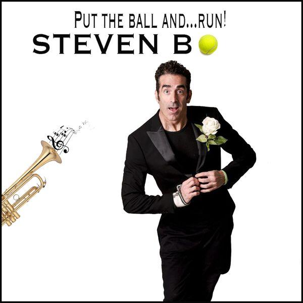 B. Steven - Put the Ball and... Run!